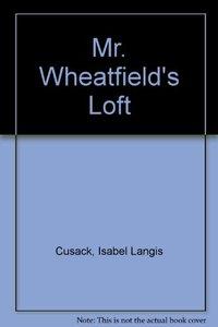 Mr. Wheatfield's Loft (Used, i)