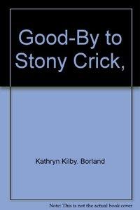 Good-By to Stony Crick,