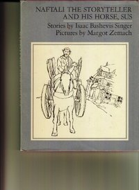 Naftali the Storyteller and His Horse, Sus : And Other Stories (Used)