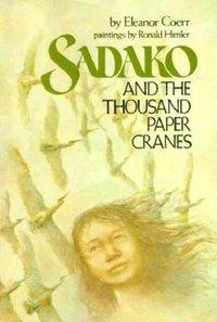 Sadako and the Thousand Paper Cranes (Used, XL)