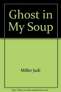 Ghost In My Soup