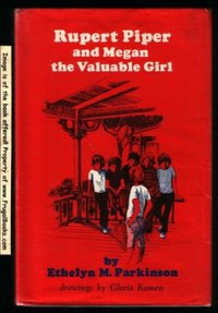 Rupert Piper and Megan, the Valuable Girl (Used, YK)