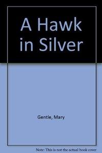 Hawk in Silver (Used)