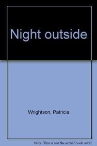 Night Outside (Used, AK)