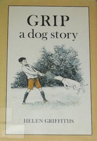 Grip : A Dog Story (Used)