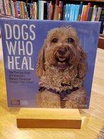 Dogs Who Heal Wall Calendar 2021