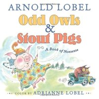 Odd Owls & Stout Pigs : A Book of Nonsense