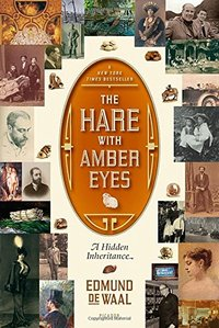 Hare With Amber Eyes : A Hidden Inheritance (USED)