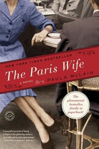 Paris Wife : Includes Reading Group Guide