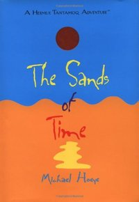 Sands of Time : A Hermux Tantamoq Adventure