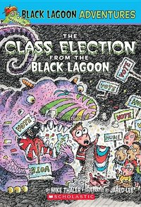 Class Election from the Black Lagoon (Used)