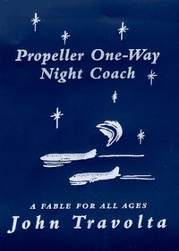 Propeller One-Way Night Coach : A Story (Used)
