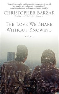 Love We Share Without Knowing (signed)