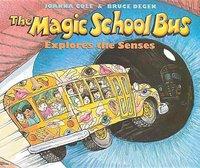 Magic School Bus Explores the Senses