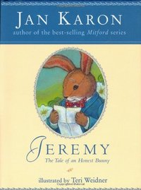 Jeremy : The Tale of an Honest Bunny