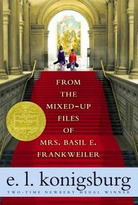From the Mixed-Up Files of Mrs. Basil E. Frankweiler (used)