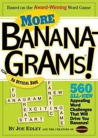 More Bananagrams! : An Official Book