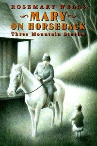 Mary on Horseback : Three Mountain Stories (used)