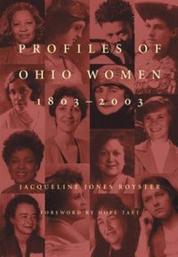 Profiles of Ohio Women : 1803-2003