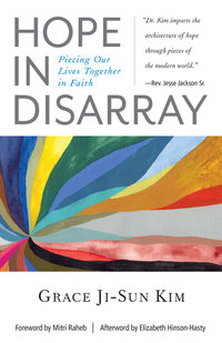 Hope in Disarray: Piecing Our Lives Together in Faith