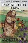 Prairie Dog Town (Used)
