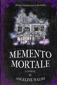 Memento Mortale A Novel