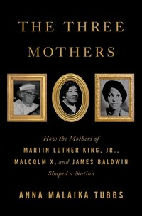 THREE MOTHERS: HOW THE MOTHERS
