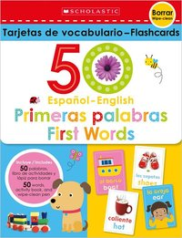 50 Spanish-English First Words Flashcards: Scholastic Early Learners (Flashcards)