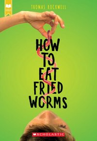 How To Eat Fried Worms (Scholastic Gold)