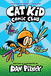 CAT KID COMIC CLUB: FROM THE C
