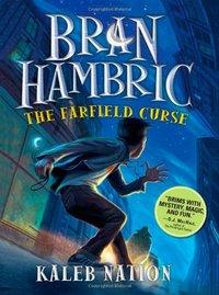 Bran Hambric : The Farfield Curse