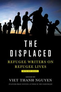 DISPLACED: REFUGEE WRITERS ON