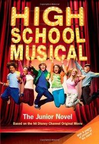 High School Musical : The Junior Novel (used)