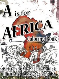 A is for Africa : Coloring Book