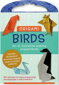 Origami Birds : All-in-one Kit for Making Origami Birds