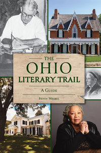 Ohio Literary Trail: A Guide