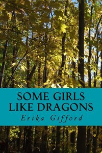 Some Girls Like Dragons