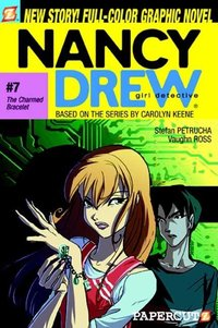 Nancy Drew Girl Detective 7 : The Charmed Bracelet