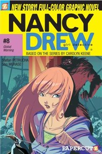 Nancy Drew Girl Detective 8 : Global Warning