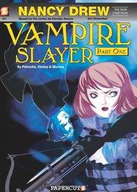 Nancy Drew The New Case Files 1 : Vampire Slayer