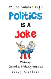 Politics Is a Joke