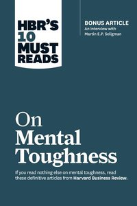 HBR'S 10 MUST READS ON MENTAL