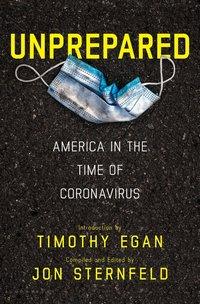 Unprepared: America in the Time of Coronavirus