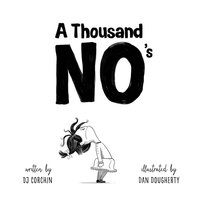 THOUSAND NO'S: A GROWTH MINDSE