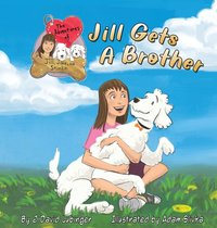 The Adventures of Jill, Jake, and Stimlin: Jill Gets a Brother