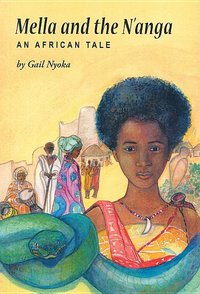 Mella And the N'anga : An African Tale