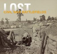 Lost Civil War Battlefields
