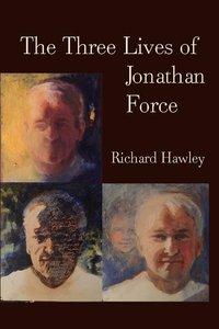 Three Lives of Jonathan Force