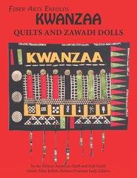 Fiber Arts Enfolds Kwanzaa Quilts and Zawadi Dolls