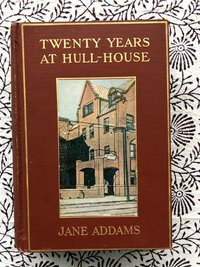 Twenty Years at Hull-House with Autobiographical Notes (USED)